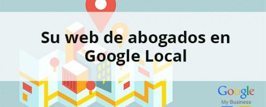 Descubra cómo posicionar localmente en Google su sitio web de abogados