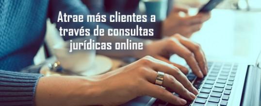 Atrae más clientes a través de consultas jurídicas online