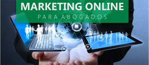 Marketing online para abogados: la web es el centro de todo